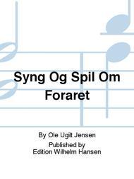 Syng Og Spil Om Foraret
