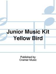 Junior Music Kit Yellow Bird