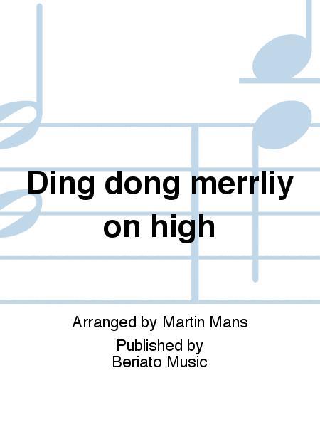Ding dong merrliy on high