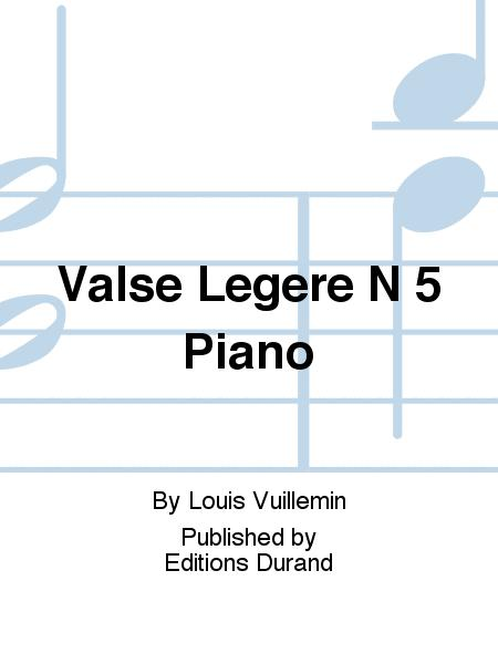 Valse Legere N 5 Piano