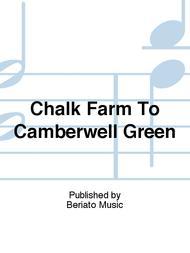 Chalk Farm To Camberwell Green