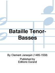 Bataille Tenor-Basses