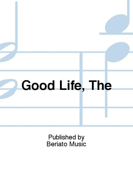 Good Life, The