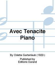 Avec Tenacite Piano