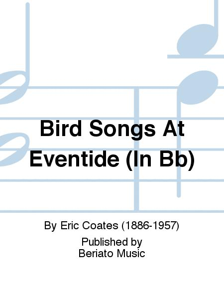 Bird Songs At Eventide (In Bb)