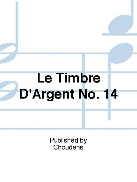 Le Timbre D'Argent No. 14