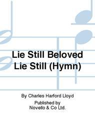 Lie Still, Beloved, Lie Still
