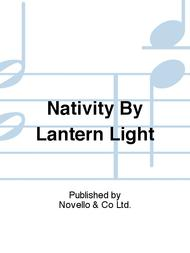 Nativity By Lantern Light