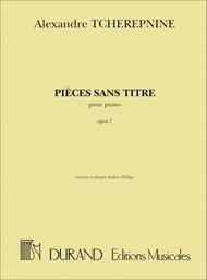 Pieces Sans Titre, Opus 7 - Pour Piano (I.
