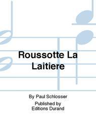Roussotte La Laitiere