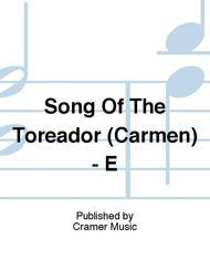 Song Of The Toreador (Carmen) - E