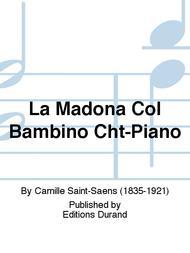 La Madona Col Bambino Cht-Piano