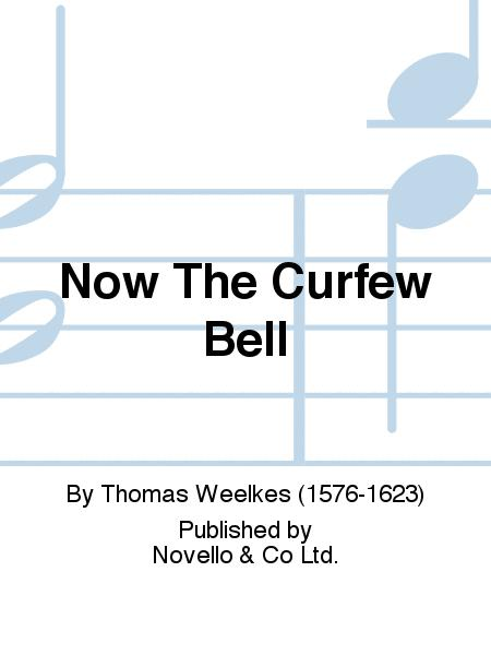 Now The Curfew Bell