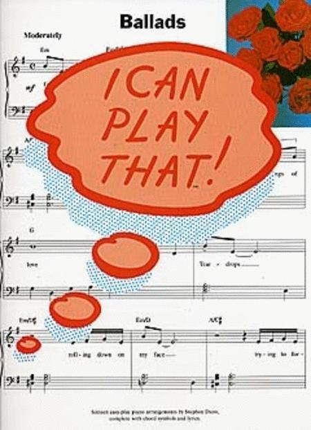 I Can Play That! Ballads