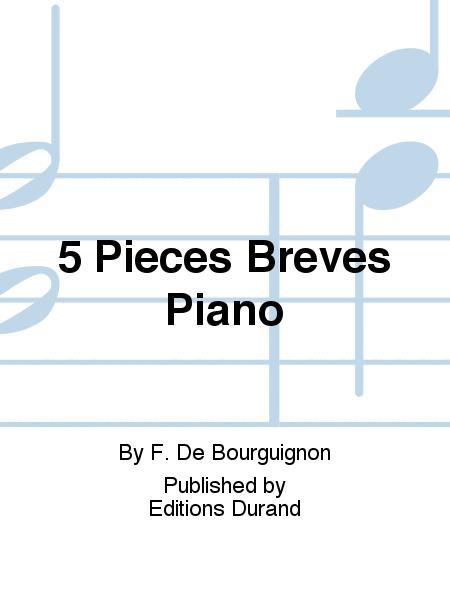 5 Pieces Breves Piano