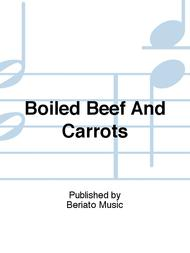 Boiled Beef And Carrots