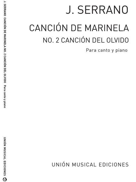Cancion De Marinela No.2 De La Cancion Del Olvido