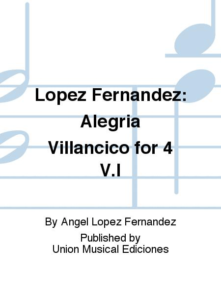 Lopez Fernandez: Alegria Villancico for 4 V.I