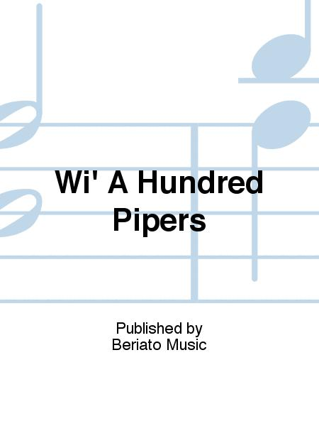 Wi' A Hundred Pipers