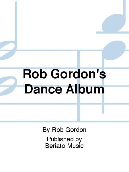 Rob Gordon's Dance Album