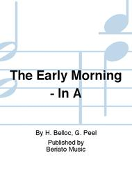 The Early Morning - In A