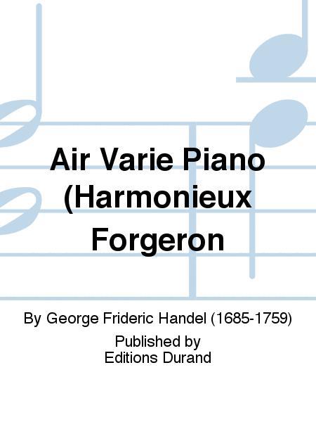 Air Varie Piano (Harmonieux Forgeron