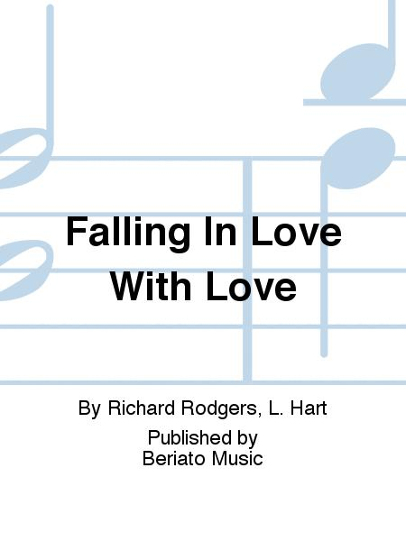 Falling In Love With Love