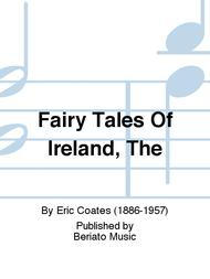 Fairy Tales Of Ireland, The
