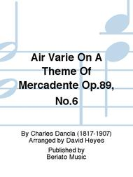 Air Varie On A Theme Of Mercadente Op.89, No.6