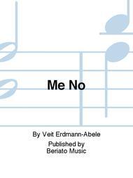Me No