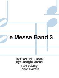 Le Messe Band 3