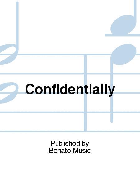 Confidentially