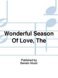 Wonderful Season Of Love, The