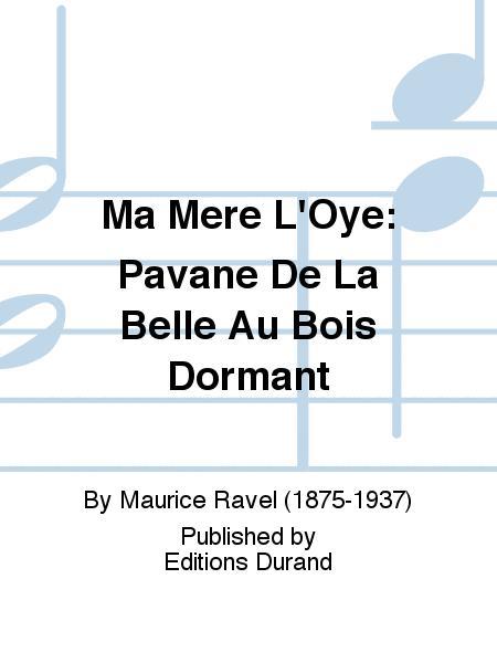 Ma Mere L'Oye: Pavane De La Belle Au Bois Dormant