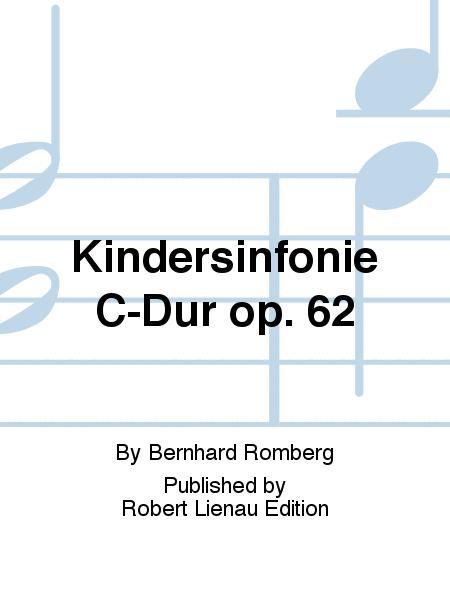 Kindersinfonie C-Dur op. 62