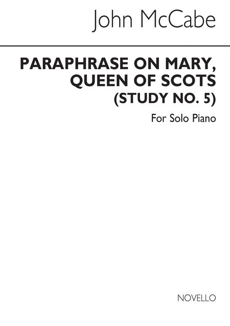 Paraphrase On 'Mary Queen Of Scots' Study No.5