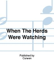 When The Herds Were Watching