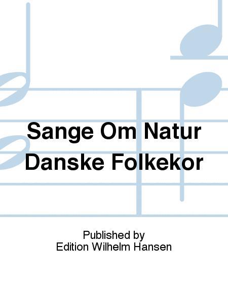 Sange Om Natur Danske Folkekor