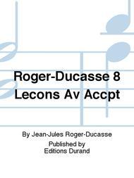 Roger-Ducasse 8 Lecons Av Accpt
