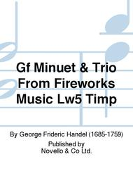 Minuet & Trio From Fireworks Music Lw5 Timp