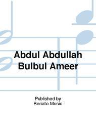 Abdul Abdullah Bulbul Ameer