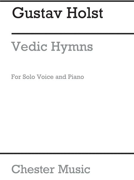 Vedic Hymns Op24 for Voice And Piano