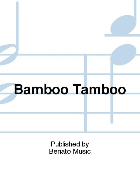Bamboo Tamboo