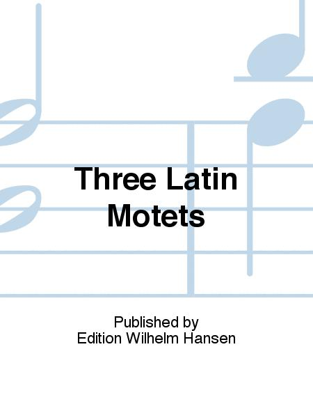 Three Latin Motets