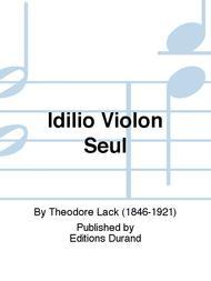 Idilio Violon Seul