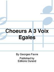 Choeurs A 3 Voix Egales