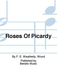 Roses Of Picardy