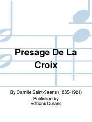 Presage De La Croix