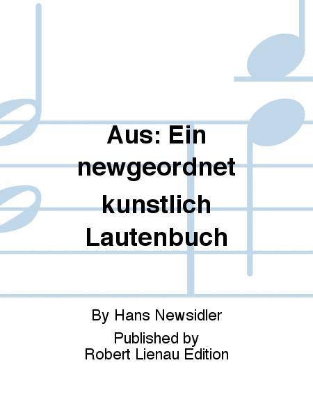 Aus: Ein newgeordnet kunstlich Lautenbuch