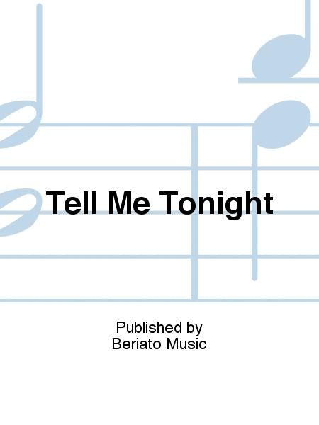Tell Me Tonight